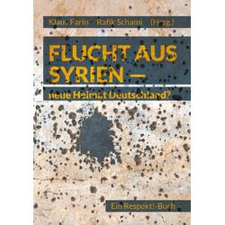 Flucht aus Syrien: eBook von