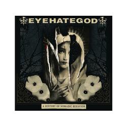 Eyehategod - A HISTORY OF NOMADIC BEHAVIOR (CD)
