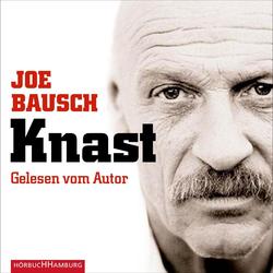 Knast als Hörbuch CD von Joe Bausch