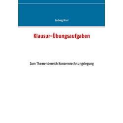 Klausur-Übungsaufgaben als Buch von Ludwig Hierl