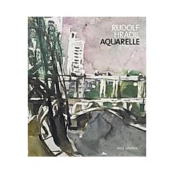 Rudolf Hradil. Aquarelle - Buch