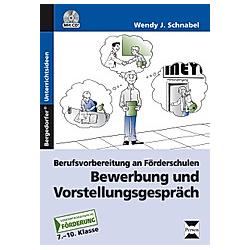 Bewerbung und Vorstellungsgespräch  m. 1 CD-ROM. Wendy J. Schnabel  - Buch
