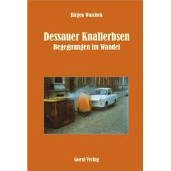 Dessauer Knallerbsen als Buch von Jürgen Waschek