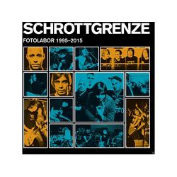Schrottgrenze - Fotolabor 1995-2015 (CD)