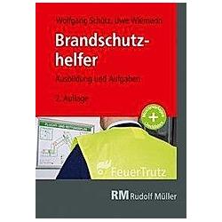 Brandschutzhelfer. Wolfgang Schütz  Uwe Wiemann  - Buch