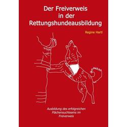 Der Freiverweis in der Rettungshundeausbildung