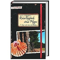 Reise-Tagebuch eines Pilgers. Alfred Berghammer  - Buch