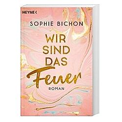 Wir sind das Feuer / Redstone Bd.1. Sophie Bichon  - Buch