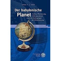 Der babylonische Planet. Sonja A. J. Neef  - Buch