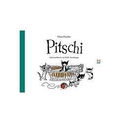 Pitschi Schweizerdeutsch. Hans Fischer  - Buch