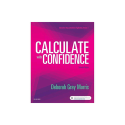Calculate with Confidence - 7th Edition by Deborah C Morris (Paperback)