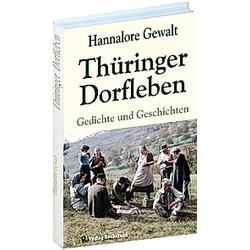 Thüringer Dorfleben. Hannalore Gewalt  - Buch