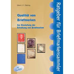 Qualität von Briefmarken: Buch von Edwin J. F. Delsing