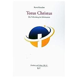 Totus Christus. Bernt Knauber  - Buch