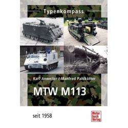 MTW M-113 als Buch von Karl Anweiler/ Manfred Pahlkötter