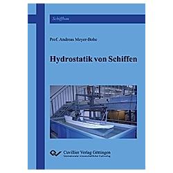 Hydrostatik von Schiffen. Andreas Meyer-Bohe  - Buch