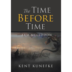 The Time Before Time als Buch von Kent Kunefke