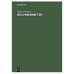 Rechnernetze. Walter E. Proebster  - Buch
