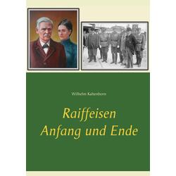 Raiffeisen als Buch von Wilhelm Kaltenborn