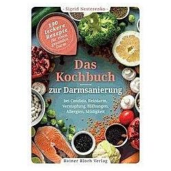 Das Kochbuch zur Darmsanierung. Sigrid Nesterenko  - Buch