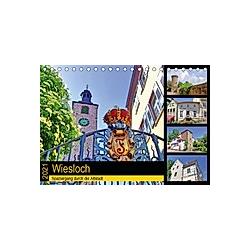 Wiesloch - Spaziergang durch die Altstadt (Tischkalender 2021 DIN A5 quer)