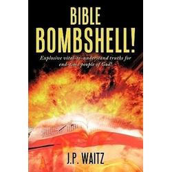 BIBLE BOMBSHELL! als Buch von J. P. Waitz