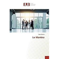 Le Maréna. Fode Maréna  - Buch
