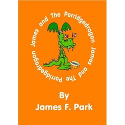James and The Porridgedragon