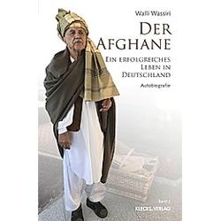 Der Afghane / Band 2. Abdul-Walli Wassiri  - Buch
