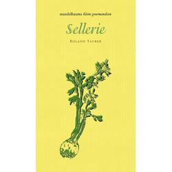 Sellerie als Buch von Roland Tauber