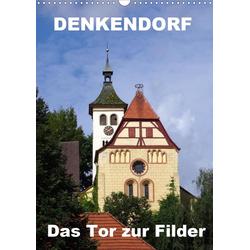 Denkendorf - das Tor zur Filder (Wandkalender 2021 DIN A3 hoch)
