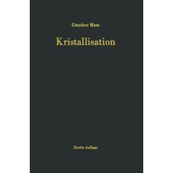 Kristallisation: eBook von G. Matz