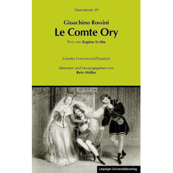 Gioachino Rossini: Le Comte Ory (Der Graf Ory) als Buch von Gioachino Rossini