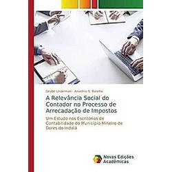 A Relevância Social do Contador no Processo de Arrecadação de Impostos