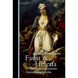 Faust & Helena als Buch von Claudia Schmölders