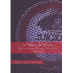 The Politics of Postmemory: eBook von Geoffrey Maguire