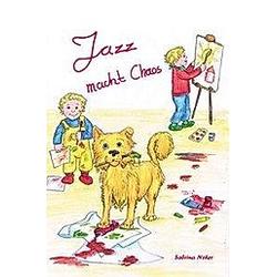 Jazz macht Chaos. Sabrina Neher  - Buch