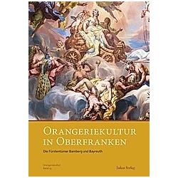Orangeriekultur in Oberfranken - Buch
