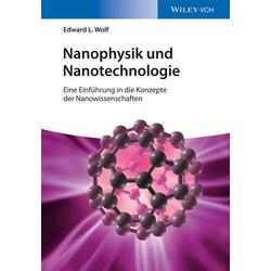 Nanophysik und Nanotechnologie: eBook von Edward L. Wolf