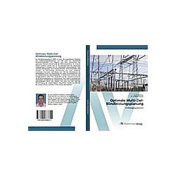 Optimale Multi-Ziel-Blindleistungsplanung. K. R. Vadivelu  G. V. Marutheswar  - Buch