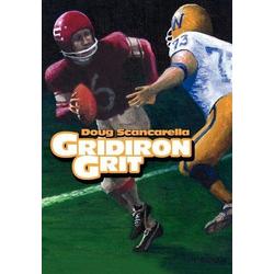 Gridiron Grit als Buch von Doug Scancarella