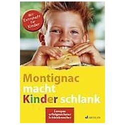 Montignac macht Kinder schlank. Michel Montignac  - Buch