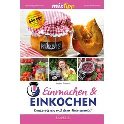 Mixtipp: Einmachen & Einkochen