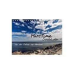 Maritime Seebilder - Von der Ostsee zur Nordsee (Tischkalender 2021 DIN A5 quer)