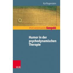 Humor in der psychodynamischen Therapie: Buch von Kai Rugenstein