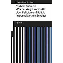 Wer hat Angst vor Gott?. Michael Kühnlein  - Buch