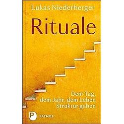 Rituale. Lukas Niederberger  - Buch