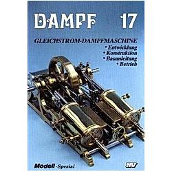 Dampf: Bd.17 Gleichstrom-Dampfmaschine - Buch