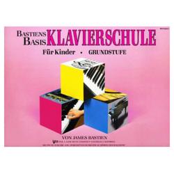 Bastien Piano Basics Klavierschule - Grundstufe