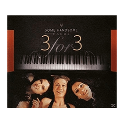 Some Handsome Hands - 3 for (Single) (CD Zoll Single (2-Track))
